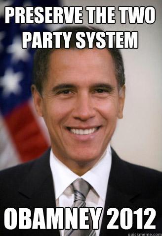 obamney preserve 2 party system