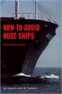 how to avoid huge ships captain trimmer